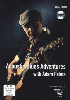 Acoustic Blues Adventures with Adam Palma, m. DVD - Palma, Adam
