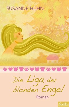 Die Liga der blonden Engel (eBook, ePUB) - Hühn, Susanne