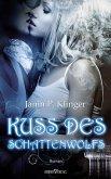 Kuss des Schattenwolfs (eBook, ePUB)