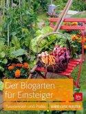 Der Biogarten für Einsteiger (Mängelexemplar)