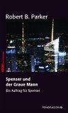 Spenser und der Graue Mann (eBook, ePUB)