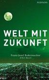 Welt mit Zukunft (eBook, ePUB)