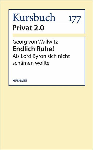 Endlich Ruhe! (eBook, ePUB) - Wallwitz, Georg von