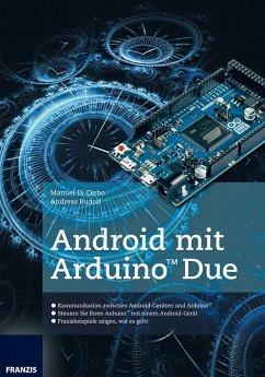 Android mit Arduino(TM) Due (eBook, PDF) - di Cerbo, Manuel; Rudolf, Andreas