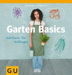 Garten Basics - Gärtnern für Anfänger (Mängelex...