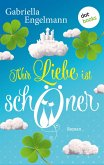 Nur Liebe ist schöner (eBook, ePUB)
