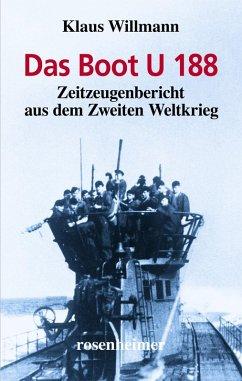 Das Boot U 188 (eBook, ePUB) - Willmann, Klaus