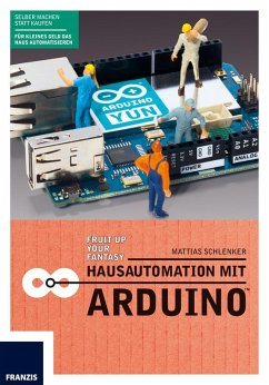 Hausautomation mit Arduino? (eBook, PDF)