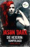 Die Hexerin - Band 2: Vampirjagd (eBook, ePUB)