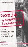 "Sonja ""negativ - dekadent"" (eBook, ePUB)"
