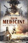 Skin Medicine - Die letzte Grenze (eBook, ePUB)