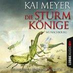 Wunschkrieg / Die Sturmkönige Bd.3 (MP3-Download)