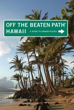 Hawaii Off the Beaten Path® (eBook, ePUB) - Frasure, Carrie; Pager, Sean