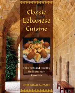 Classic Lebanese Cuisine (eBook, ePUB) - Al-Faqih, Kamal