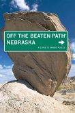 Nebraska Off the Beaten Path® (eBook, ePUB)