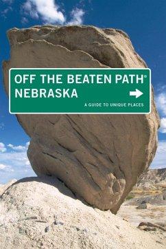 Nebraska Off the Beaten Path® (eBook, ePUB) - Meyer, Diana Lambdin