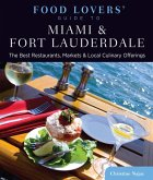 Food Lovers' Guide to® Miami & Fort Lauderdale (eBook, ePUB)
