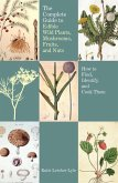 Complete Guide to Edible Wild Plants, Mushrooms, Fruits, and Nuts (eBook, ePUB)