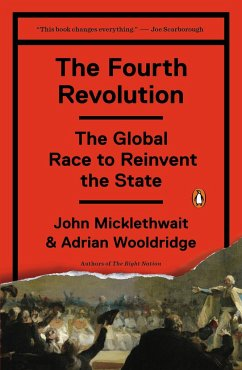 The Fourth Revolution: The Global Race to Reinvent the State - Micklethwait, John; Wooldridge, Adrian