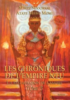 Les Choniques de l'Empire Ntu. Tome 3: La Restauration de l'Empire