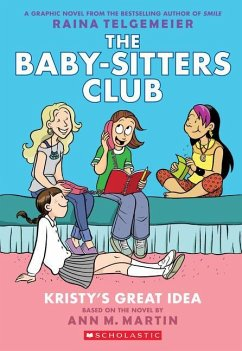 Kristy´s Great Idea: Full-Color Edition (the Baby-Sitters Club Graphix #1)