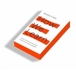 How We Learn - Carey, Benedict