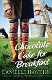Chocolate Cake for Breakfast