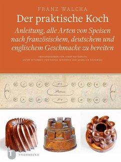 Der praktische Koch, Dresden 1819 - Walcha, Franz