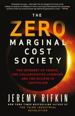 The Zero Marginal Cost Society - Rifkin, Jeremy