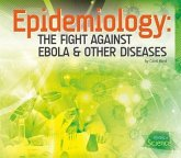 Epidemiology: The Fight Against Ebola & Other Diseases