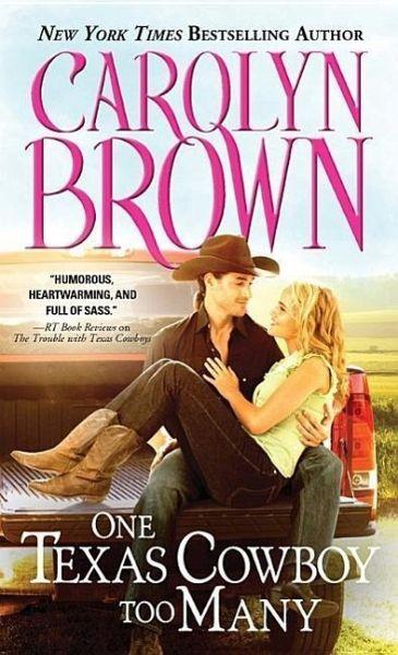 One Texas Cowboy Too Many Von Carolyn Brown Englisches border=