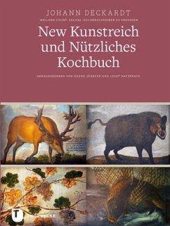 New Kunstreich und Nützliches Kochbuch,Leipzig 1611 - Deckardt, Johann