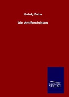 9783846094884 - Dohm, Hedwig: Die Antifeministen - Livre