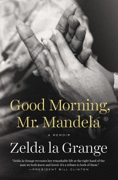 Good Morning, Mr. Mandela: A Memoir - La Grange, Zelda