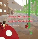 Anton, der etwas andere Marienkäfer