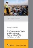 The Transatlantic Trade and Investment Partnership (TTIP)