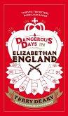 Dangerous Days in Elizabethan England (eBook, ePUB)