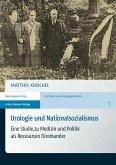Urologie und Nationalsozialismus (eBook, PDF)