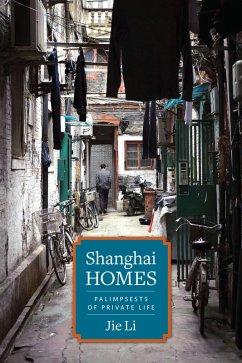 Shanghai Homes (eBook, ePUB) - Li, Jie