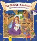Die Biblische Geschichte - Das Wunder der Weihnacht (eBook, ePUB)