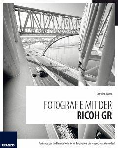 Fotografie mit der Ricoh GR (eBook, ePUB) - Haasz, Christian