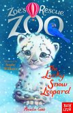 Zoe's Rescue Zoo: The Lucky Snow Leopard (eBook, ePUB)
