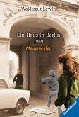 Ein Haus in Berlin · 1989 · Mauersegler (eBook, ePUB)