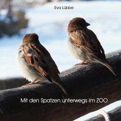 Mit den Spatzen unterwegs im Zoo (eBook, ePUB)