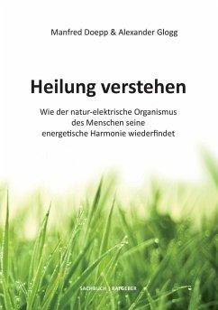 Heilung verstehen (eBook, ePUB)