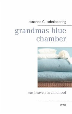 grandmas blue chamber