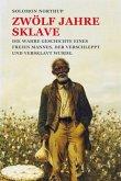 Zwölf Jahre Sklave