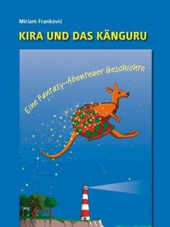 Kira und das Känguru (eBook, ePUB) - Frankovic, Miriam