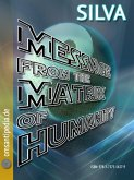 Message from the matrix of humanity (eBook, ePUB)
