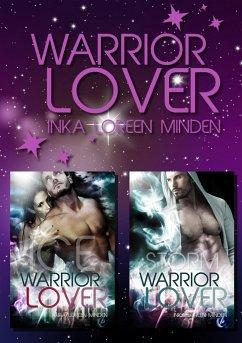 Ice und Storm Doppelband / Warrior Lover Bd.2-3